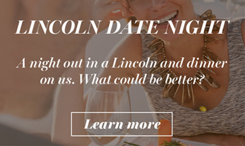 Lincoln Date Night